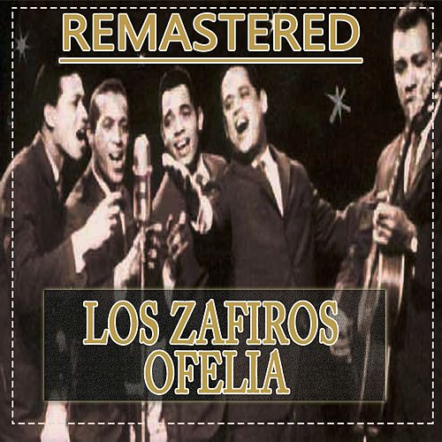 Play & Download Ofelia by Los Zafiros | Napster