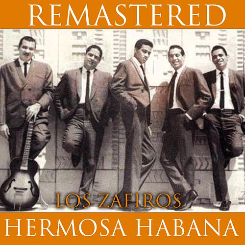 Play & Download Hermosa Habana by Los Zafiros | Napster