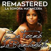 Play & Download Se formó la rumbantela by La Sonora Matancera | Napster