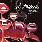 Play & Download Get Physical 7th Anniversary Compilation, Pt. 1 by Various Artists | Napster