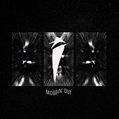 Play & Download Mobbin' Out by I See Stars | Napster