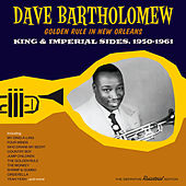 Golden Rule in New Orleans: King & Imperial Sides, 1950 - 1961 by Dave Bartholomew