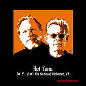 Play & Download 2015-12-01 the National, Richmond, Va (Live) by Hot Tuna | Napster