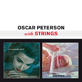 Play & Download Oscar Peterson with Strings (Bonus Track Version) by Oscar Peterson | Napster