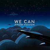 We Can - Single by Jeremy Passion