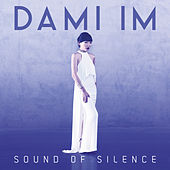 Sound of Silence by Dami Im