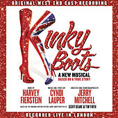 Play & Download Kinky Boots (Original West End Cast Recording) by Original West End Cast of Kinky Boots | Napster