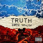 DWTD Yelling God by Truth