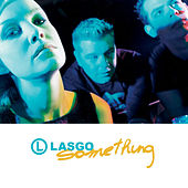 Something by Lasgo