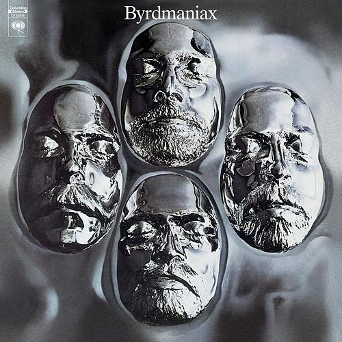 Play & Download Byrdmaniax by The Byrds | Napster