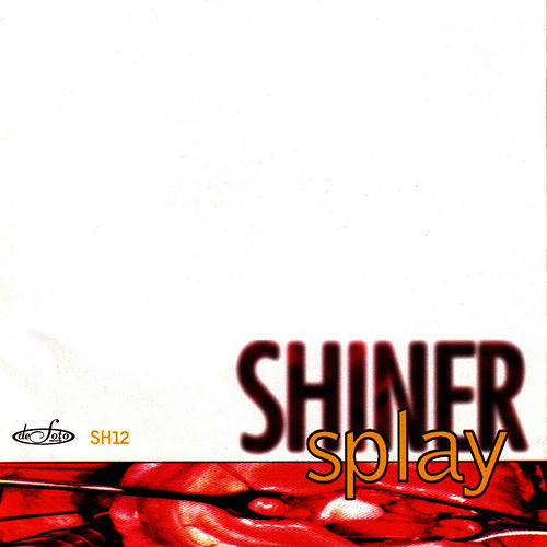 Play & Download Splay by Shiner | Napster