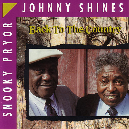 Play & Download Back To The Country by Johnny Shines | Napster
