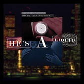 Play & Download He's a Liquid by Various Artists | Napster
