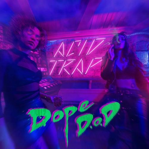 Acid Trap de Dope D.O.D.