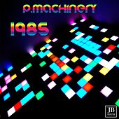P. Machinery (Hit 1985) by Music Factory