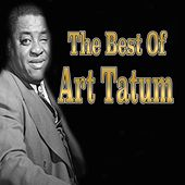 Play & Download The Best of Art Tatum by Art Tatum | Napster