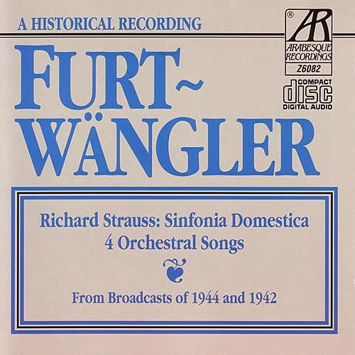Play & Download Richard Strauss: Sinfonia Domestica - Furtwängler by Berlin Philharmonic Orchestra | Napster