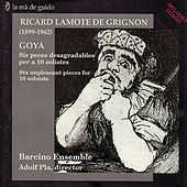 Play & Download Lamote de Grignon: Six unpleasant pieces for 10 soloists by Barcino Ensemble | Napster
