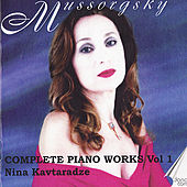 Play & Download Mussorgsky: Piano Music Vol. 1 by Nina Kavtaradze | Napster