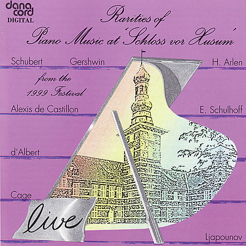Rarities of Piano Music 1999 - Live Recordings from the Husum Festival by Various Artists