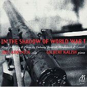 Debussy, Janáček, Hindemith, Cowell: In the Shadow of World War I by Joel Krosnick