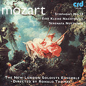 Mozart: Eine Kleine Nachtmusik, Etc. by The New London Soloists Ensemble