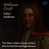 Select Anthems by The Choir Of New College Oxford