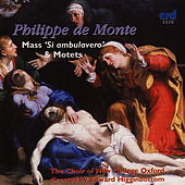 Play & Download de Monte: Mass Si Ambulavero & Motets by The Choir Of New College Oxford | Napster