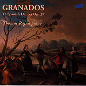 Granados: 12 Spanish Dances op.37 by Thomas Rajna