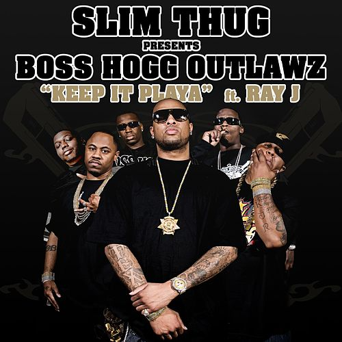 Play & Download Keep It Playa - Feat. Ray J (clean) by Slim Thug | Napster