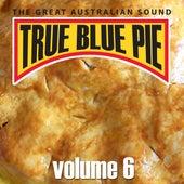 True Blue Pie Vol.6 by Various Artists