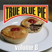 True Blue Pie Vol.8 by Various Artists