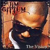 The Vision by Jim Gittum