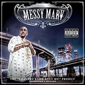 What You Know Bout Me? (Collectors Edition) by Messy Marv