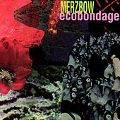 Play & Download Ecobondage by Merzbow | Napster