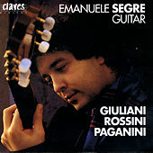 Guitar: Mauro Giuliani / Gioacchino Rossini / Niccolò Paganini by Various Artists