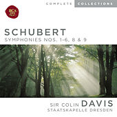 Play & Download Schubert: Symphonies Nos. 1-6, 8 & 9 by Sir Colin Davis | Napster