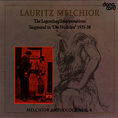 Play & Download Lauritz Melchior Anthology Vol. 4 by Lauritz Melchior | Napster