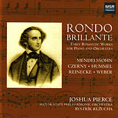 Play & Download Rondo Brillante - Early Romantic Works for Piano and Orchestra by Joshua Pierce | Napster