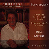 Tchaikovsky - Serenade for Strings & Symphony No. 3 by Budapest Philharmonic Orchestra