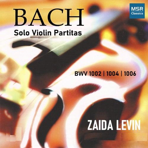 Play & Download J.S. Bach: Solo Violin Partitas BWV 1002, 1004, 1006 by Zaida Levin | Napster