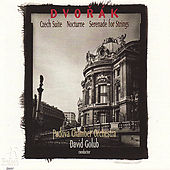 Play & Download Dvořák: Czech Suite, Nocturne, Serenade for Strings by Padova Chamber Orchestra | Napster
