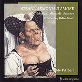 Play & Download Strana Armonia D'Amore by Ensemble L'Albera | Napster