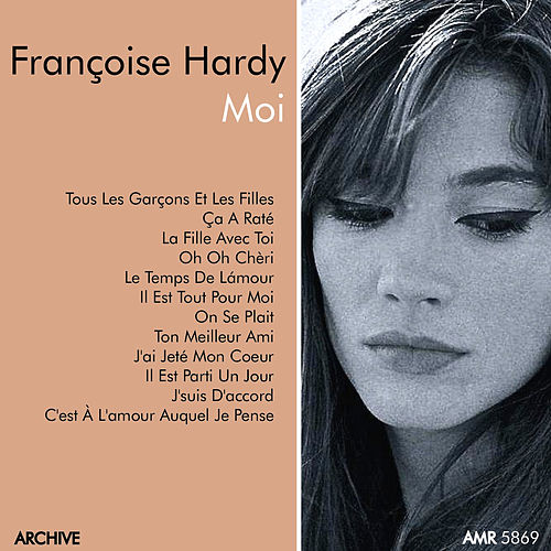 Play & Download Moi by Francoise Hardy | Napster