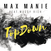 Play & Download TopDown (Original Mix) by Max Manie | Napster