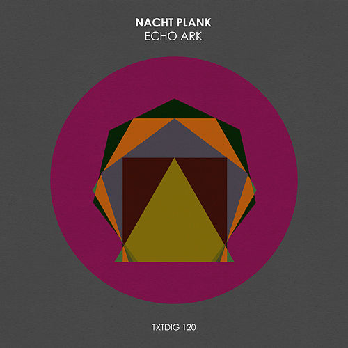 Play & Download Echo Ark by Nacht Plank | Napster