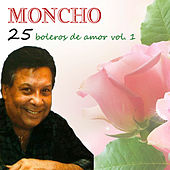 Play & Download 25 Boleros De Amor Vol. 1 by Moncho | Napster