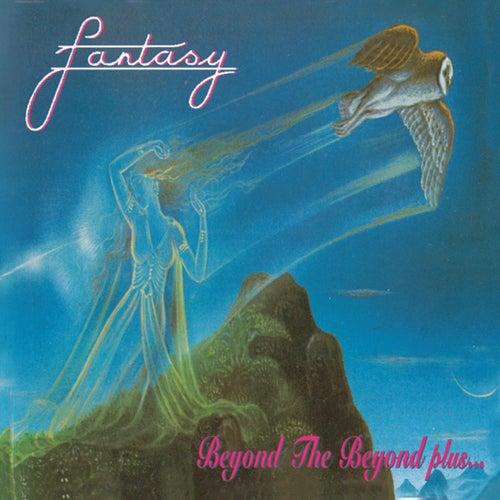 Beyond The Beyond Plus... von Fantasy
