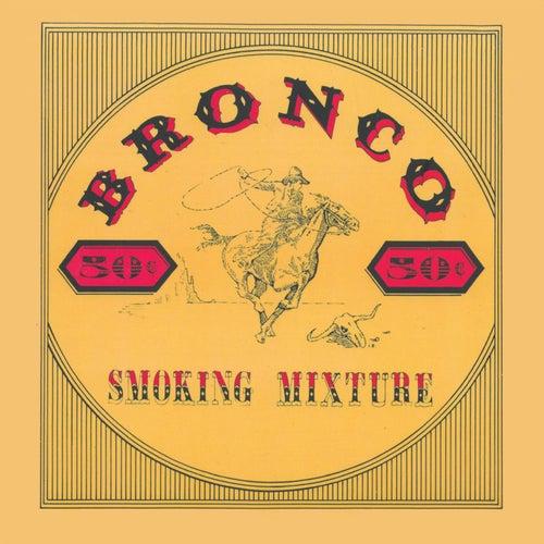 Smoking Mixture de Bronco