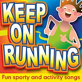 Play & Download Keep On Running by Kidzone | Napster